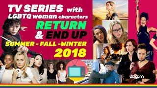 TV series with lesbian characters ⚢ Returning this summer, fall winter - 2018