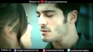 Tera Ghata | Female | Swati Sharma | Original Video Gajendra Verma | Hayat Murat heart touching song