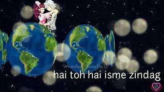 Kuch Bhi Nahi Hai Ye Jahaan Female Song Whatsapp Status