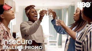 Insecure Season 3 (2018) | Ballers Edition Promo | HBO