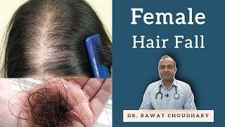 महिलाओं के बाल झड़ना | Female Hair Fall | Female Hair Loss | Yash Homeopathic Center Jodhpur