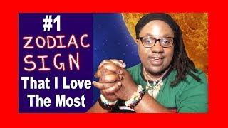 My NUMBER ONE Most FAVORITE Zodiac Sign Out Of Them ALL! [Lamarr Townsend Tarot]