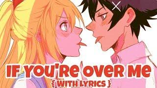 ♪ Nightcore: If You're Over Me (Female Cover)